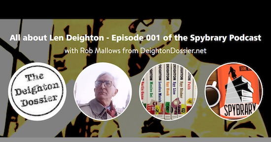 Len Deighton Episode 001 of Spybrary Podcast