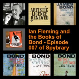 007: Ian Fleming and the Books of Bond