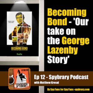 12: Becoming Bond – The George Lazenby Story