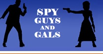 Spy Guys and Gals - A Fan's Guide to Spy Series