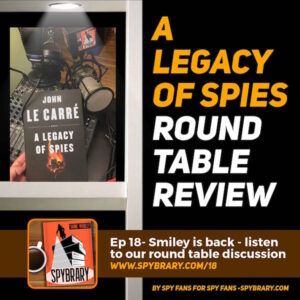 18: A Legacy of Spies -John Le Carre review