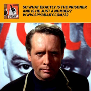 22: What exactly is 'The Prisoner' all about?