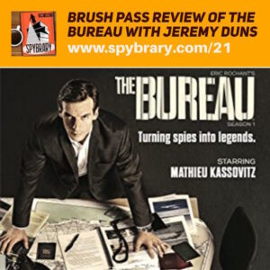 21: The Bureau Review with Jeremy Duns