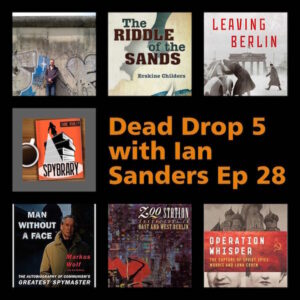 Dead Drop 5 on the Spybrary Spy Podcast