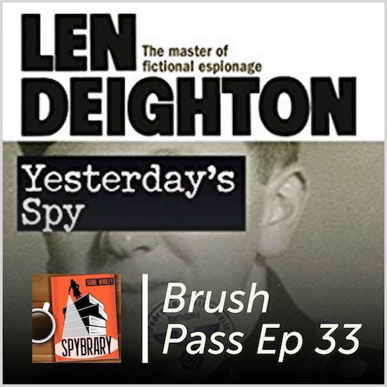 Len Deighton's 'Yesterdays Spy' is the subject of the latest Brush Pass Review on Spybrary