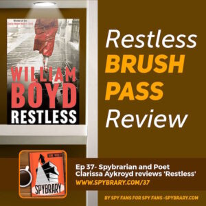 37: Restless by William Boyd Review