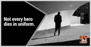 Not every hero dies in uniform