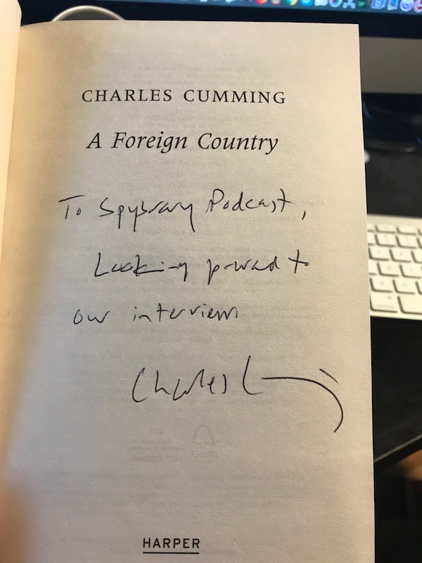 Spy Author Charles Cumming honoring his promise in 2017 to join us on the Spybrary Spy Podcast
