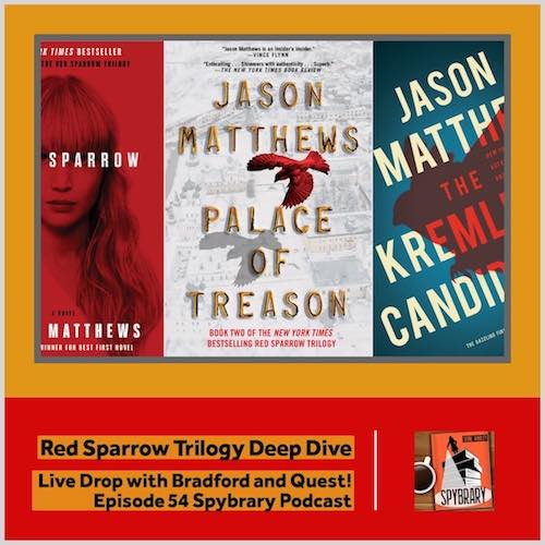 Live Drop - Bradford and Quest in a no holds barred deep dive on the Red Sparrow Trilogy Books