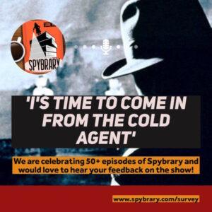 Spybrary Spy Podcast at 50