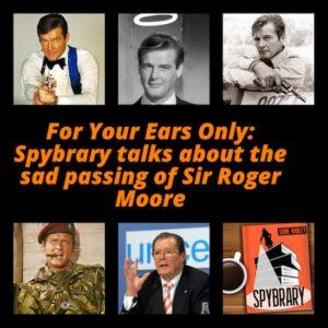 Sir Roger Moore RIP