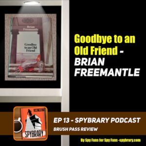 Goodbye to an Old Friend by Brian Freemantle