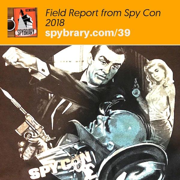 Spybrary Spy Podcast at Spy Con 2018 in Atlanta, GA
