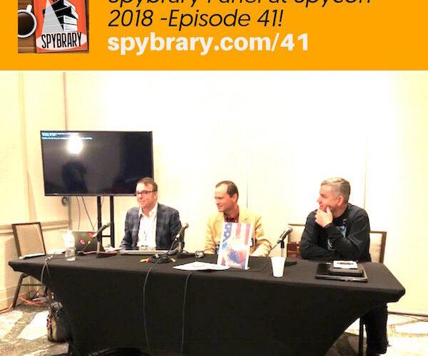 Spybrary at Spycon with Shane Whaley, Michael Brady and C.G.Faulkner