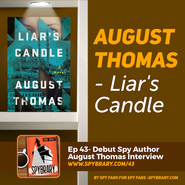 August Thomas author reveals more about her debut spy thriller Liar's Candle
