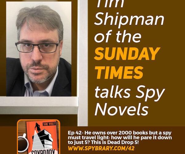 Tim Shipman on Dead Drop 5