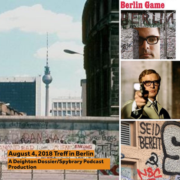 Deighton Dossier/Spybrary Podcast meetup in Berlin