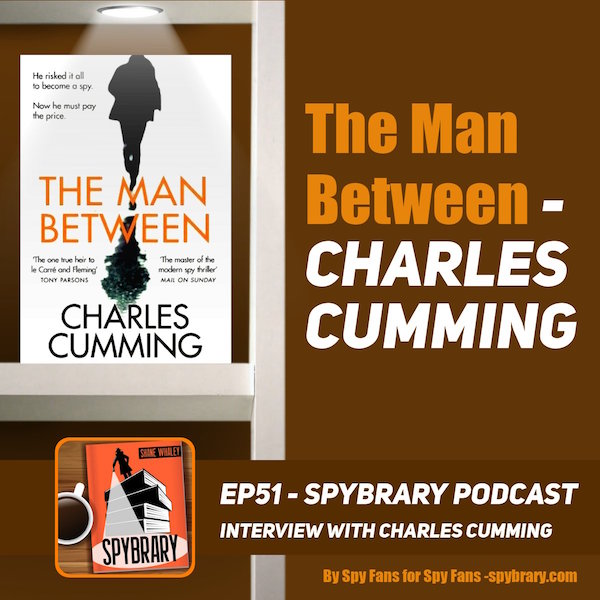 Charles Cumming interview on the Spybrary Spy Podcast