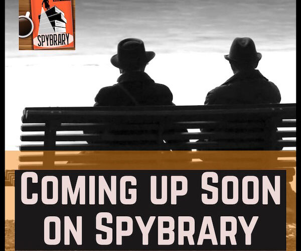 11Coming up on the Spybrary Spy Podcast