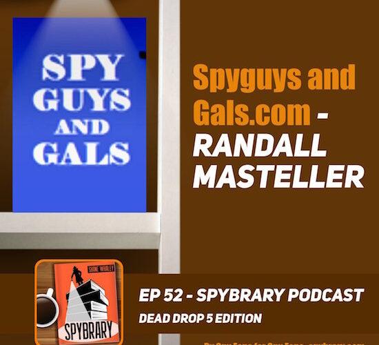 The man behind SpyGuysandGals talks to Spybrary!