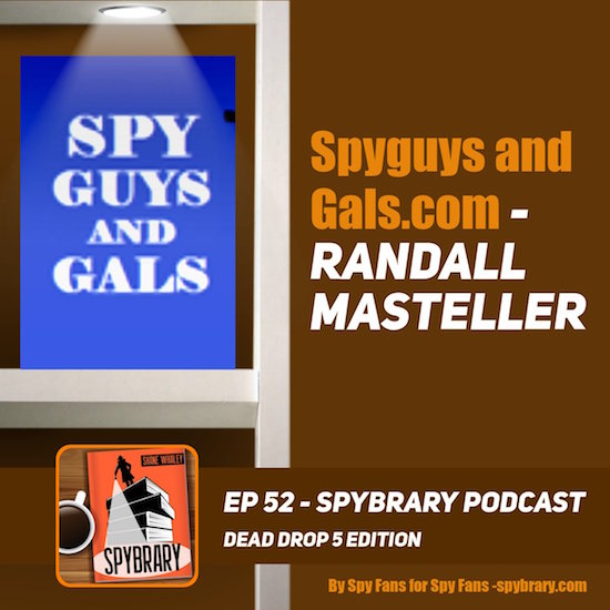 The man behind SpyGuysandGals talks to Spybrary!