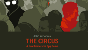John le Carre's The Circus Spy Game Review