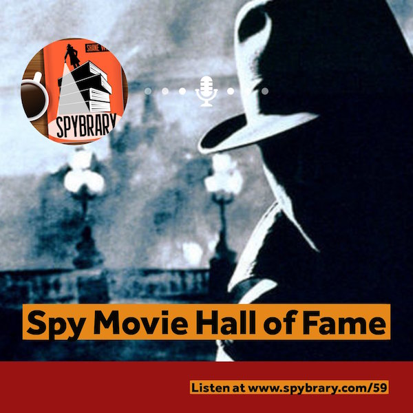 Don't forget to vote in our Spybrary Spy Movie Hall of Fame poll