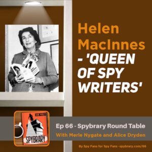 3 Spybrarians discuss the work of Helen MacInnes