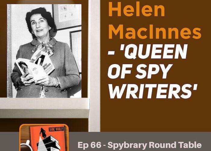 3 Spybrarians discuss the work of Helen MacInnes