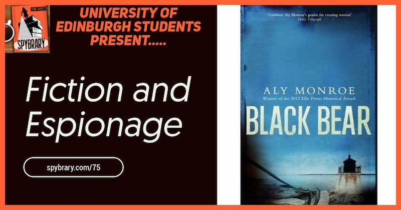Author Aly Monroe interview on the Spybrary Spy Podcast