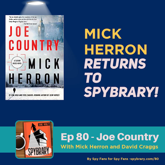 Mick Herron returns to the Spybrary Podcast to talk more about his Slough House books.