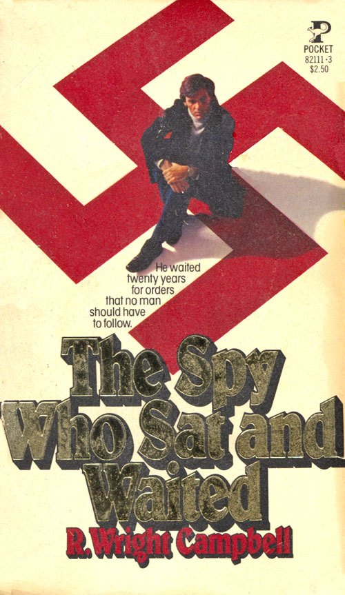The Spy Who Sat and Waited