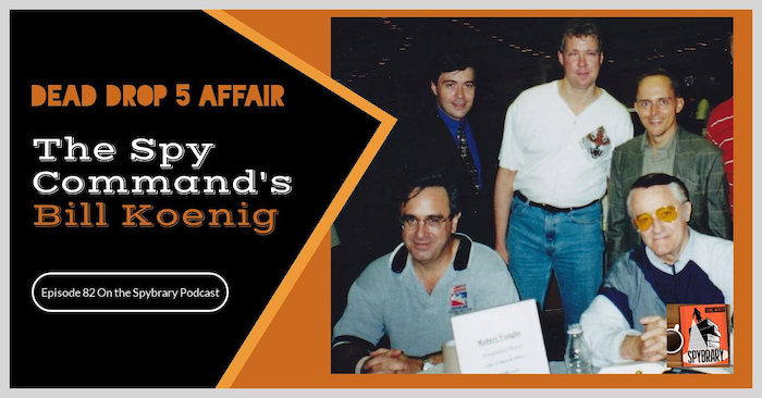 Bill Koenig, Chief of Staff at the Spy Commands reveals his favourite spy books and spy tv shows on the Spybrary Podcast