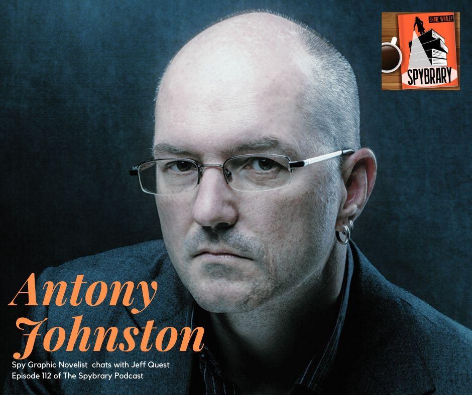 Spy Graphic Novelist Antony Johnson