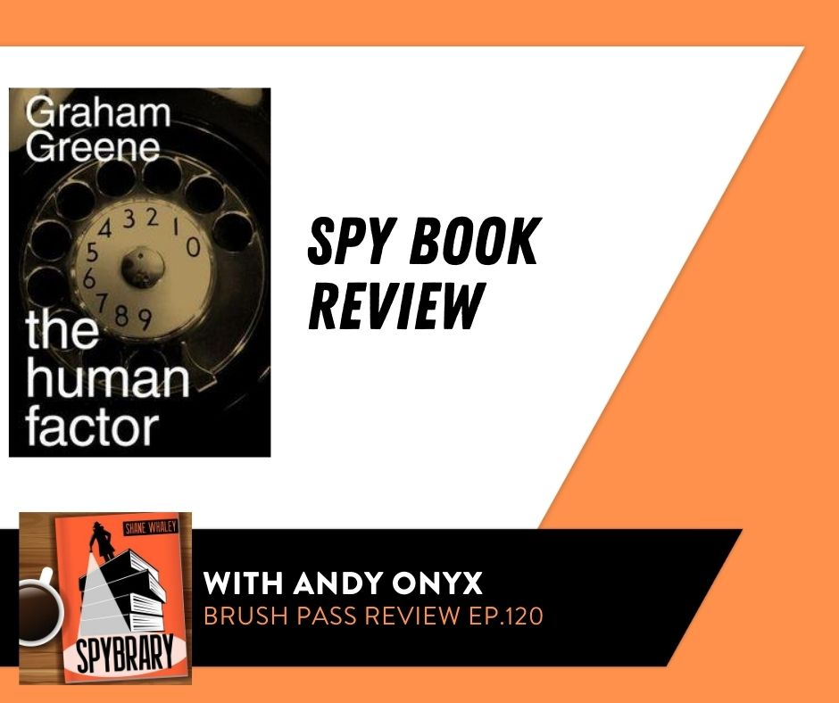 The Human Factor by Graham Greene Review