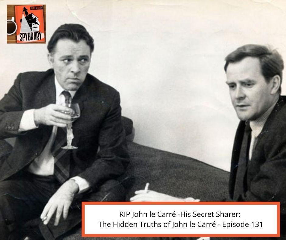 John le Carré RIP.  Hidden Truths of John le Carré