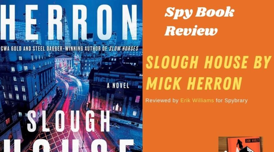 Mick Herron's Slough House Review