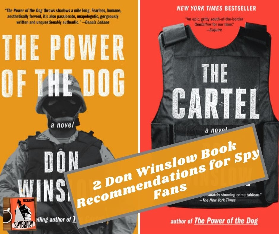 Don Winslow for spy fans