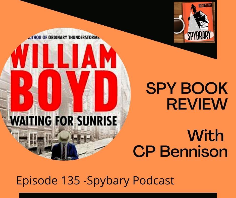 William Boyd Waiting for Sunrise